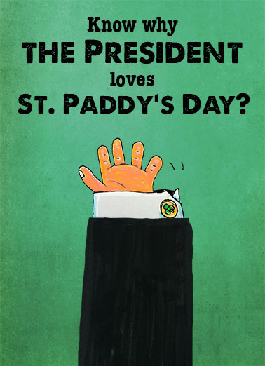 Leprechaun Hands Funny St. Patrick's Day Card  The President's Leprechaun Hands | funny, lol, st. patrick's day, cute, fun, joke, holiday, march, st. paddy's day, cuff, Irish, toast, green, arm, donald, trump, president, presidential, charm, orange, hands, fingers, silly, goofy, spoof, cartoon The Leprechauns don't make fun of his TINY, LITTLE HANDS. Happy St. Patrick's Day